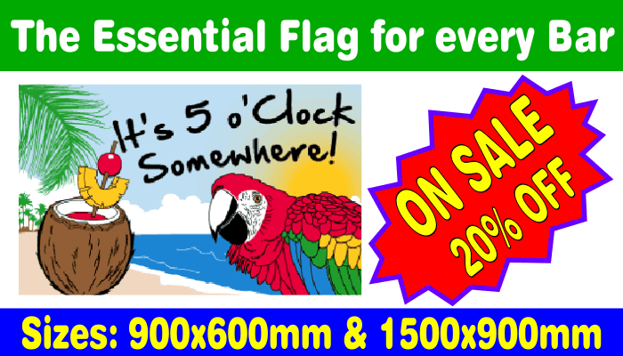 Five OClock Somewhere flags discounted by twenty percent
